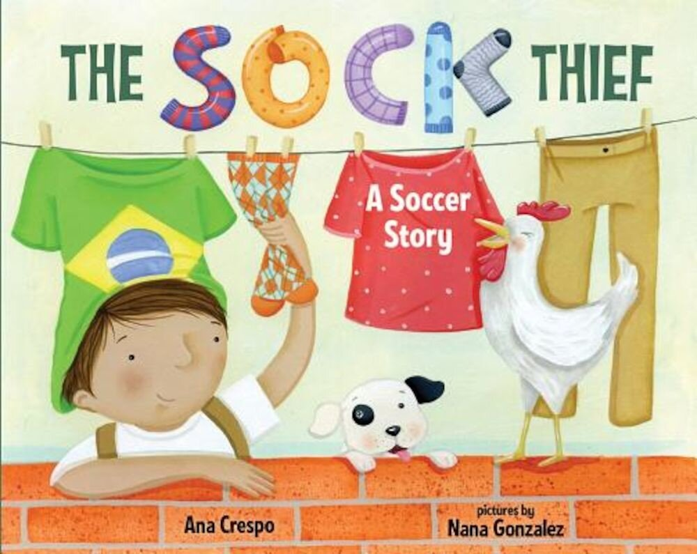 The Sock Thief: A Soccer Story, Hardcover