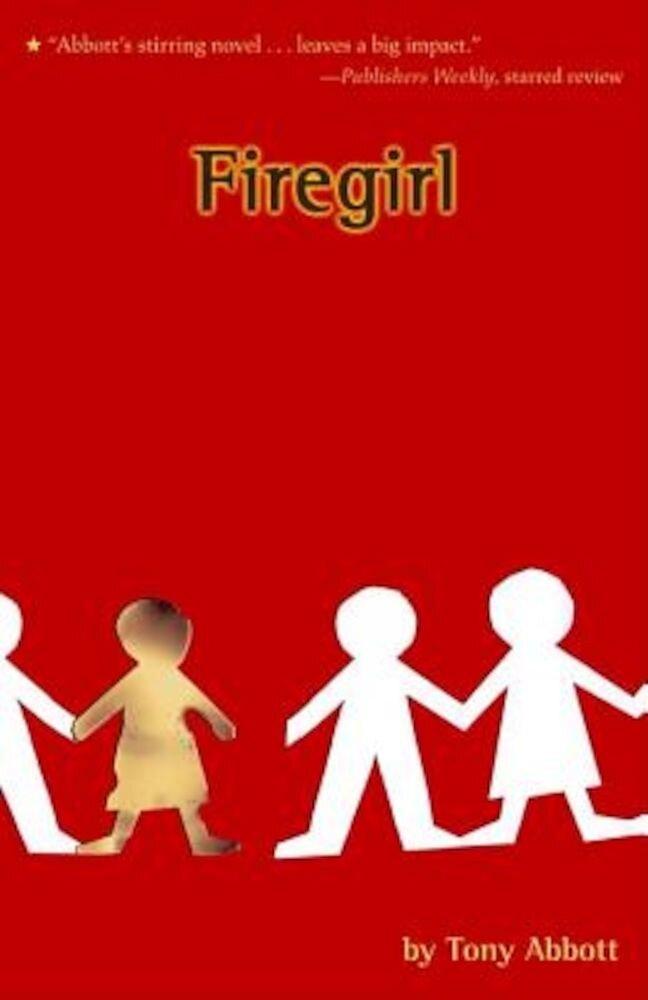 Firegirl, Paperback