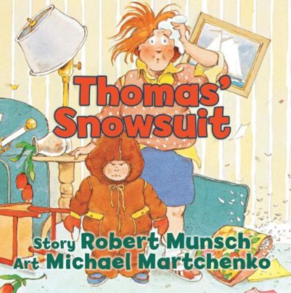 Thomas' Snowsuit, Hardcover