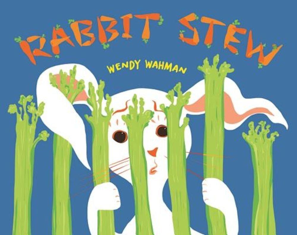 Rabbit Stew, Hardcover