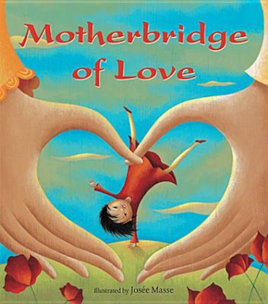 Motherbridge of Love, Paperback