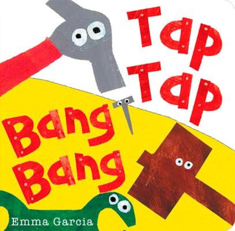 Tap Tap Bang Bang, Hardcover