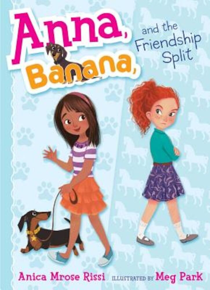 Anna, Banana, and the Friendship Split, Hardcover