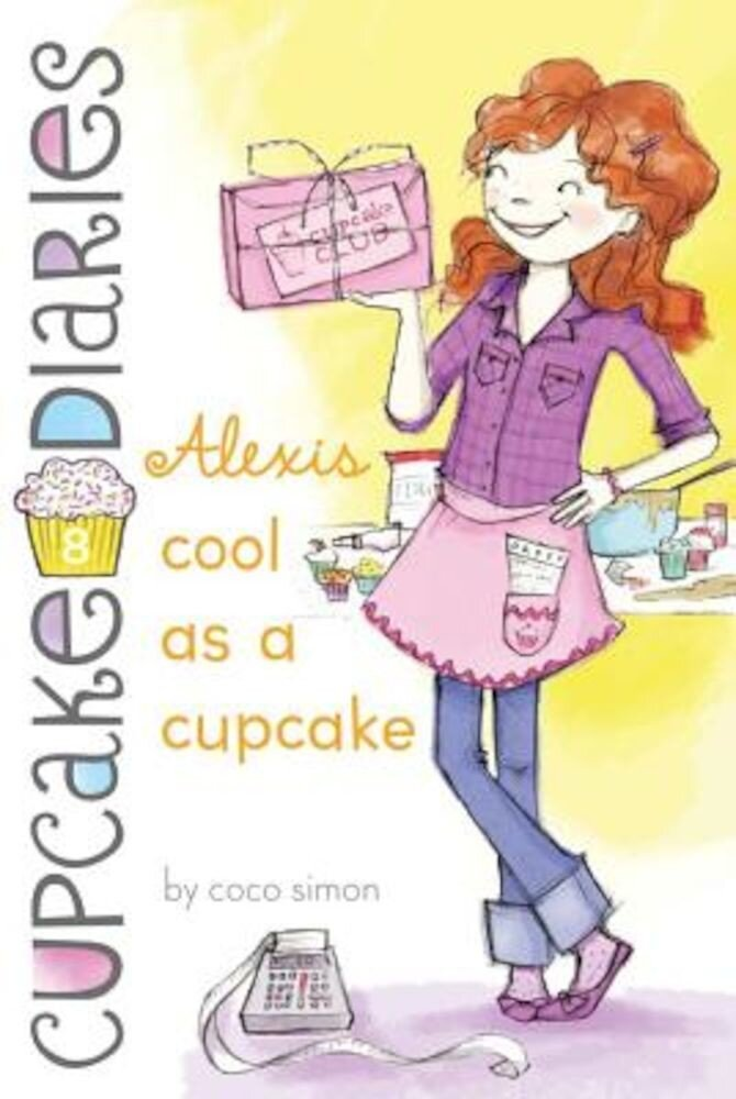 Alexis Cool as a Cupcake, Paperback