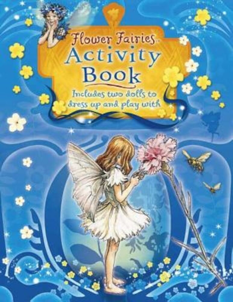 Flower Fairies Activity Book [With Cut-Out Paper Dolls & Clothes], Paperback