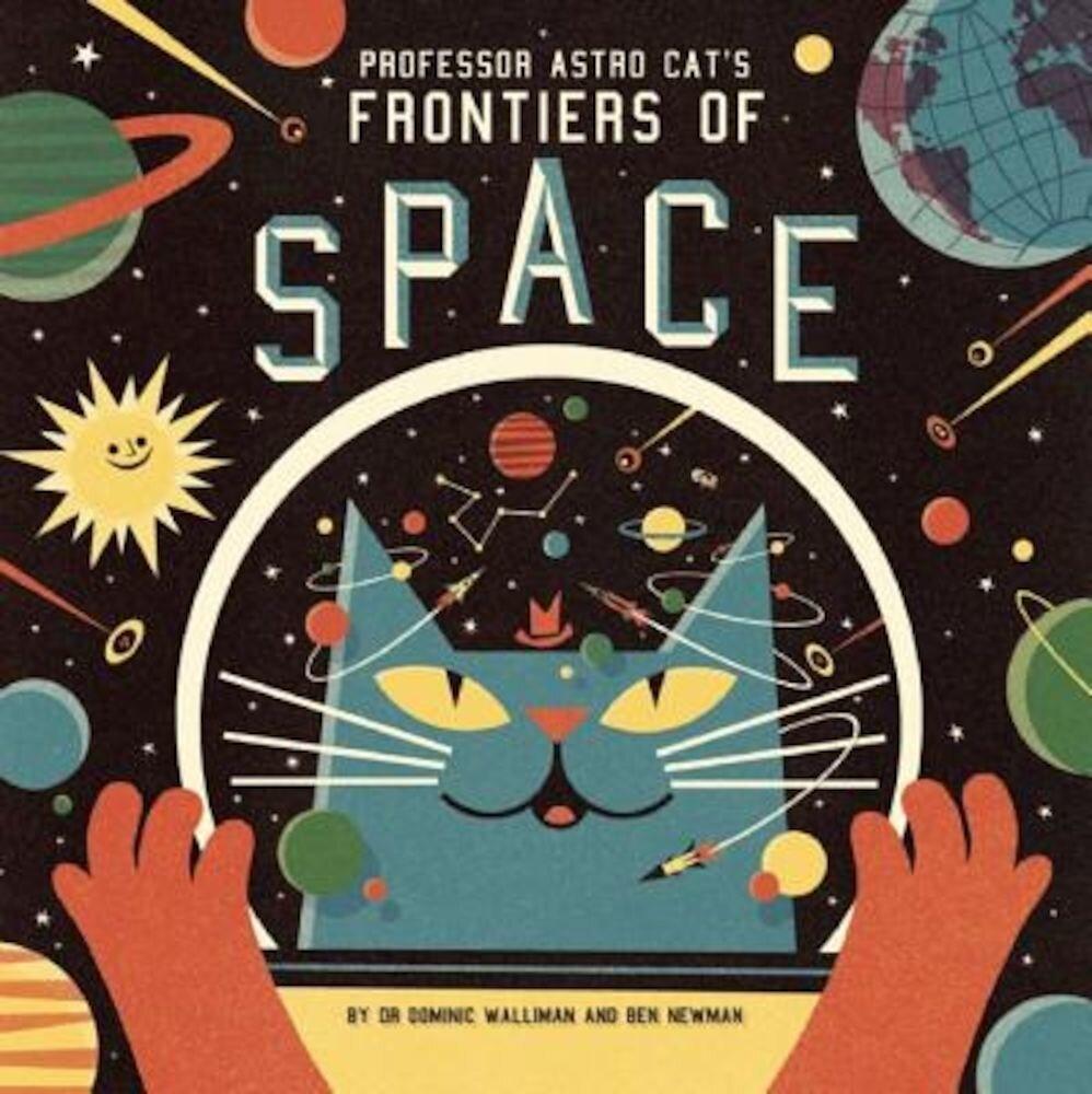 Professor Astro Cat's Frontiers of Space, Hardcover