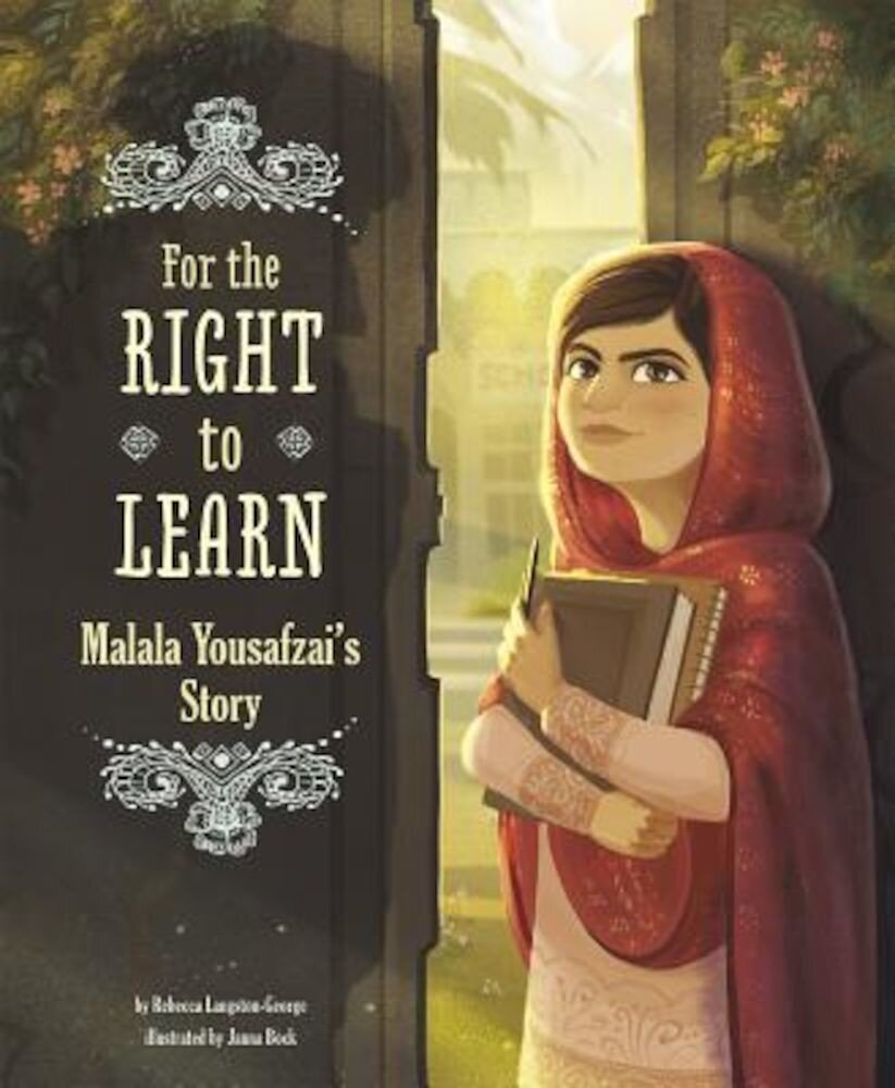 For the Right to Learn: Malala Yousafzai's Story, Paperback
