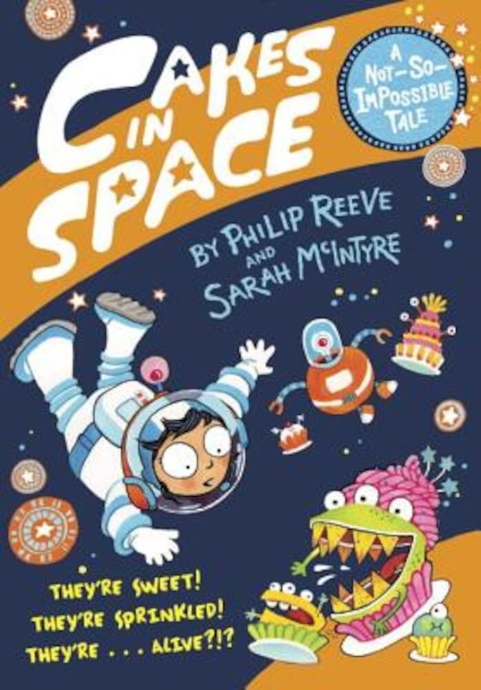 Cakes in Space, Hardcover