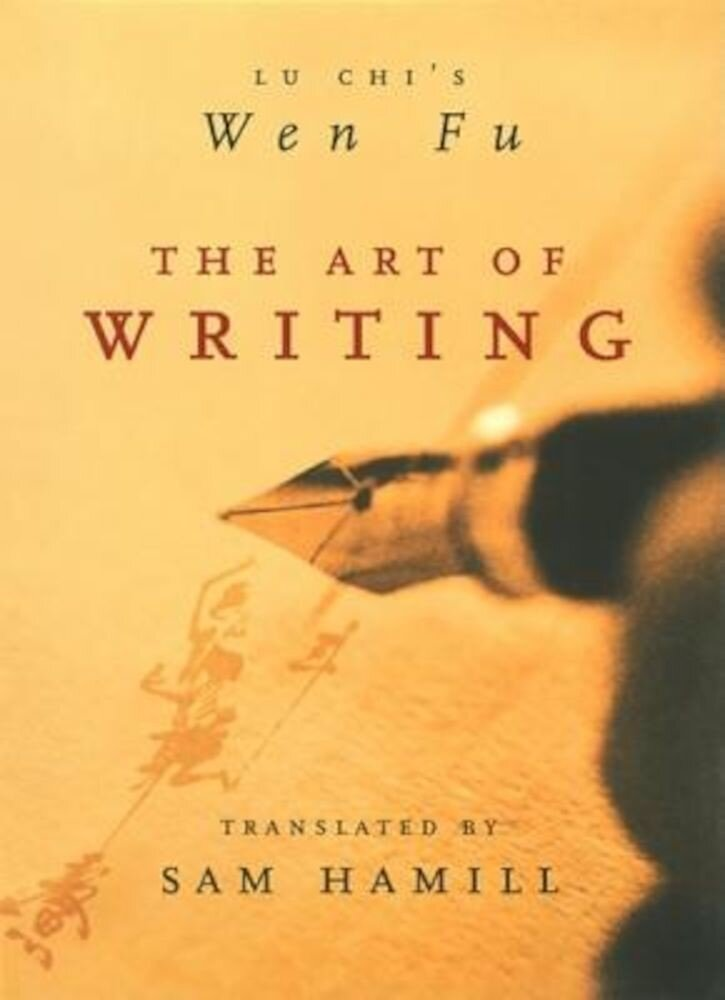 The Art of Writing: Lu Chi's Wen Fu, Paperback