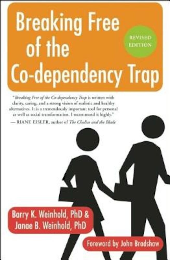 Breaking Free of the Co-Dependency Trap, Paperback