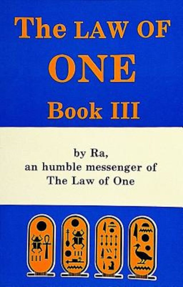The Law of One: Book III, Paperback