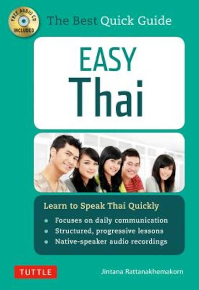 Easy Thai: Learn to Speak Thai Quickly [With CD (Audio)], Paperback