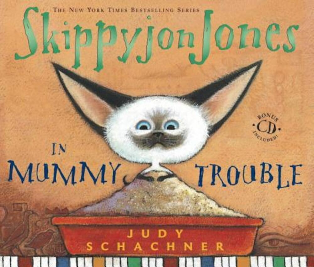 Skippyjon Jones in Mummy Trouble [With CD], Hardcover