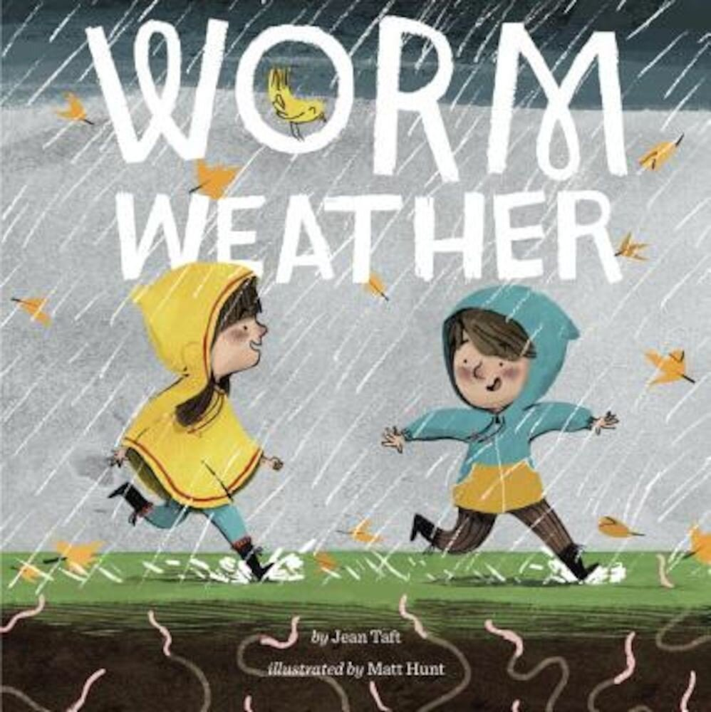 Worm Weather, Paperback