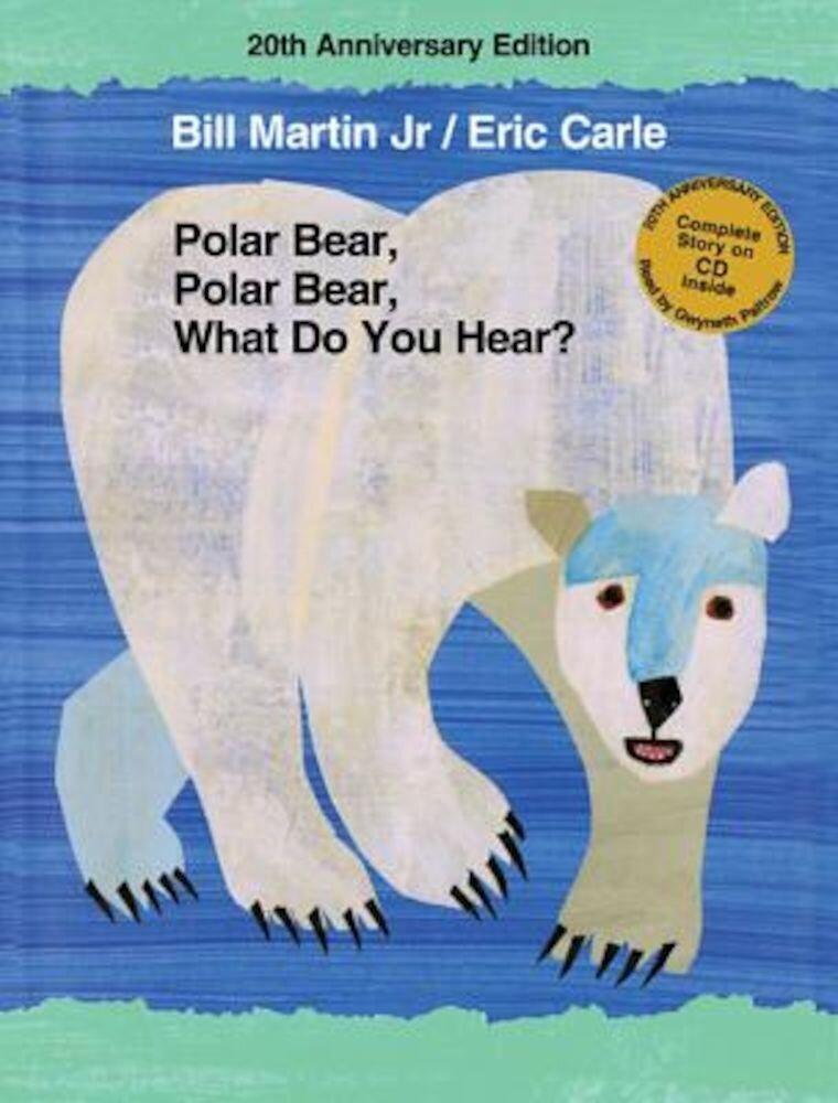 Polar Bear, Polar Bear, What Do You Hear? [With CD (Audio)], Hardcover