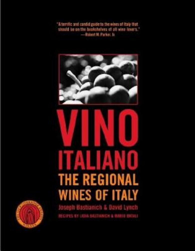 Vino Italiano: The Regional Wines of Italy, Paperback