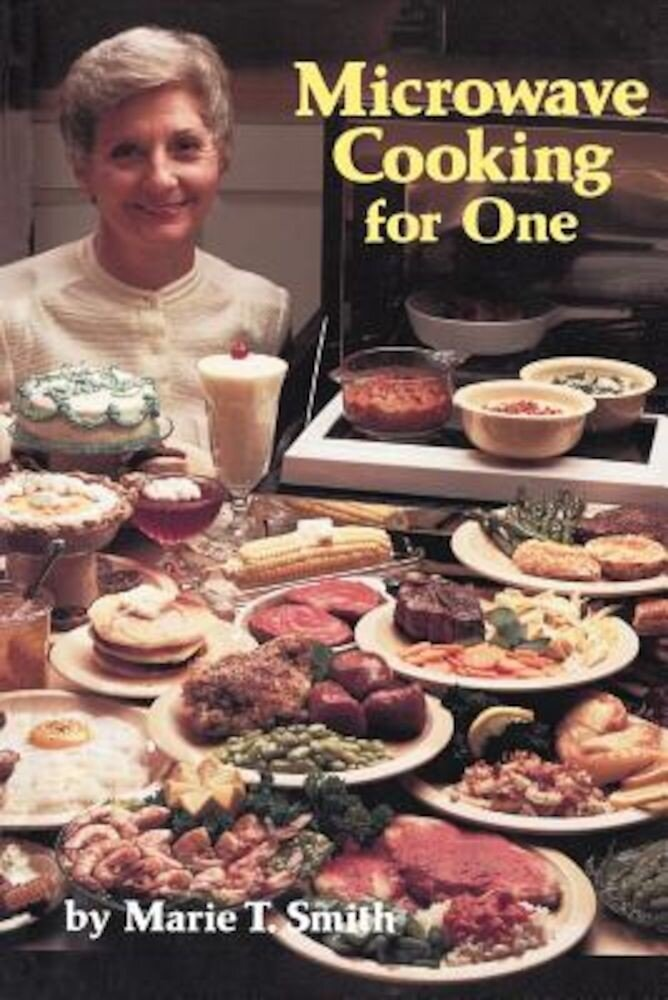 Microwave Cooking for One, Paperback