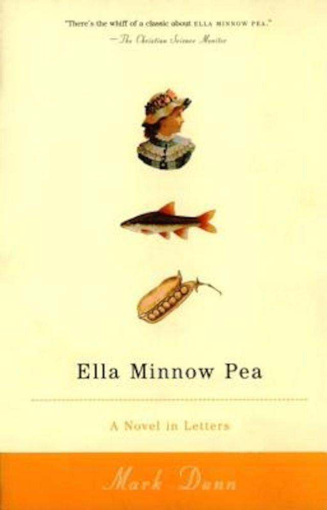 Ella Minnow Pea: A Novel in Letters, Paperback