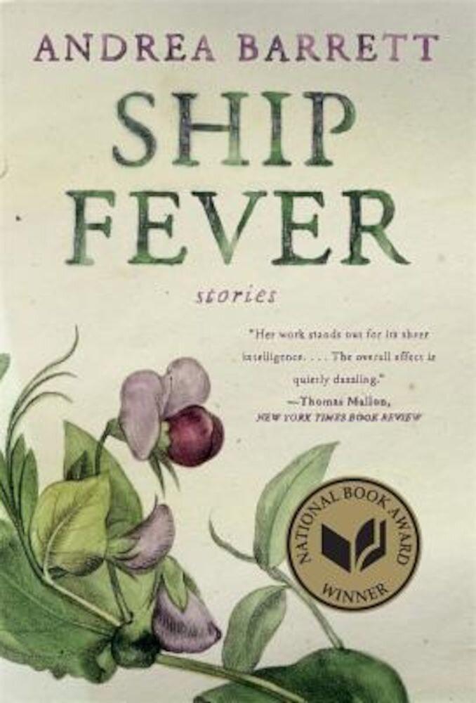 Ship Fever: Stories, Paperback