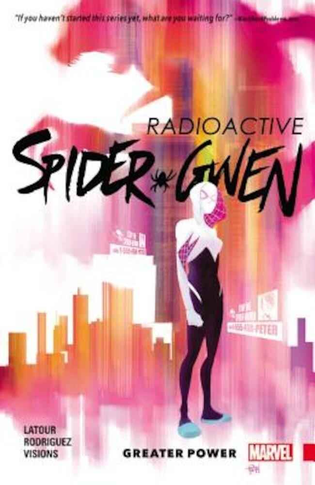 Spider-Gwen, Volume 1: Greater Power, Paperback