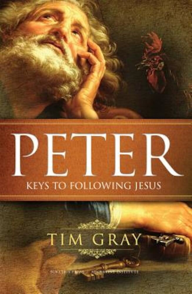 Peter: Keys to Following Jesus, Paperback