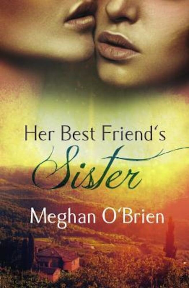 Her Best Friend's Sister, Paperback