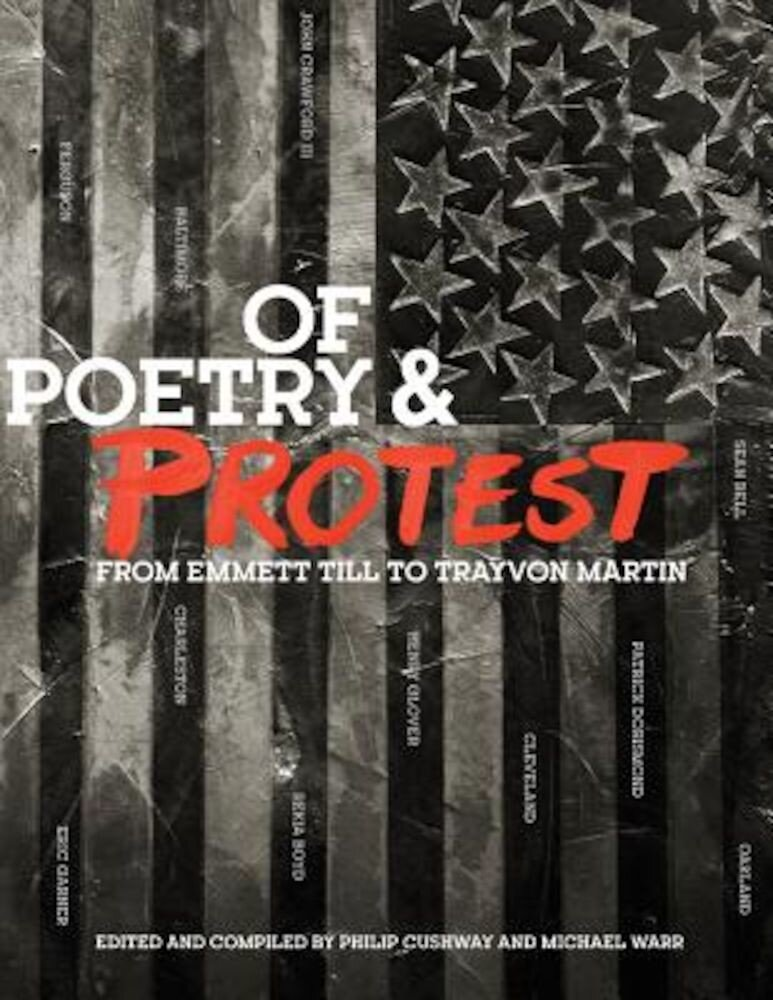Of Poetry and Protest: From Emmett Till to Trayvon Martin, Paperback