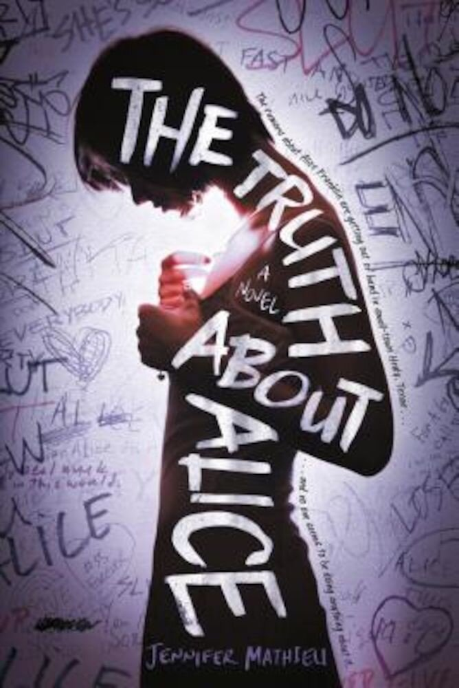 The Truth about Alice, Paperback
