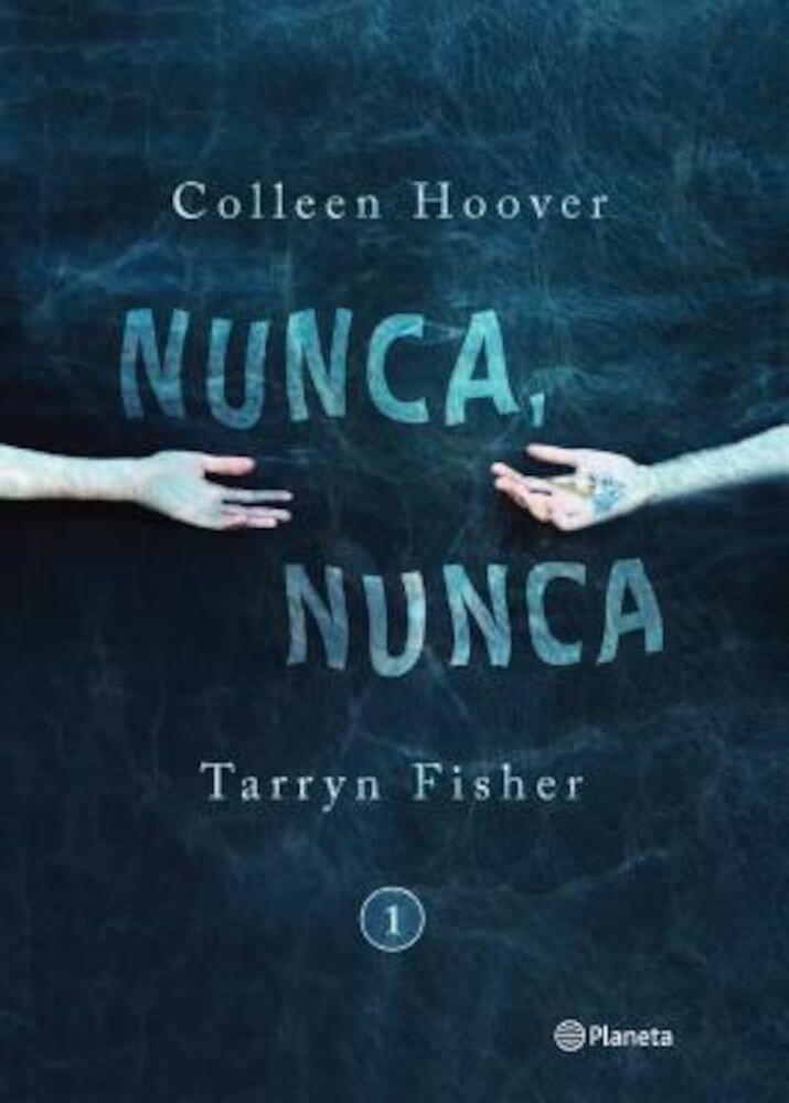 Nunca, Nunca = Never, Never, Paperback
