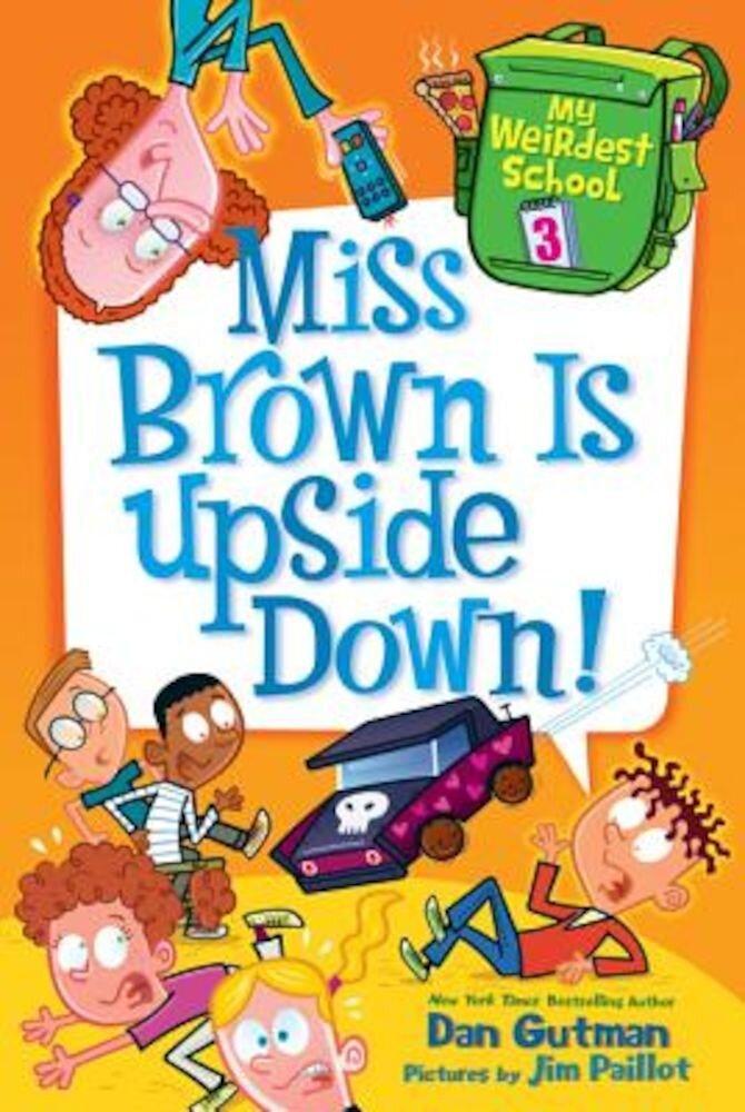 Miss Brown Is Upside Down!, Paperback