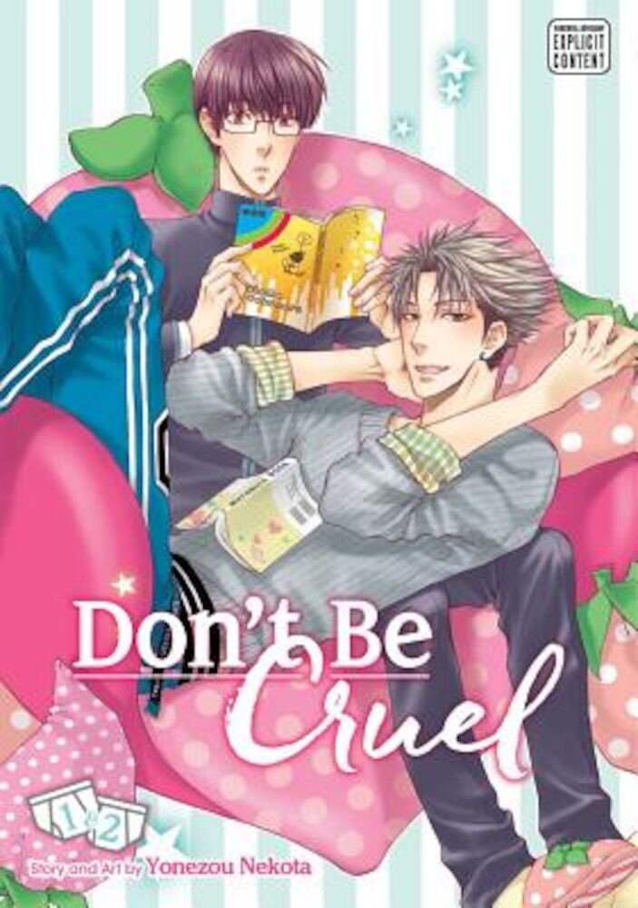 Don't Be Cruel: 2-In-1 Edition, Volume 1: Includes Vols. 1 & 2, Paperback