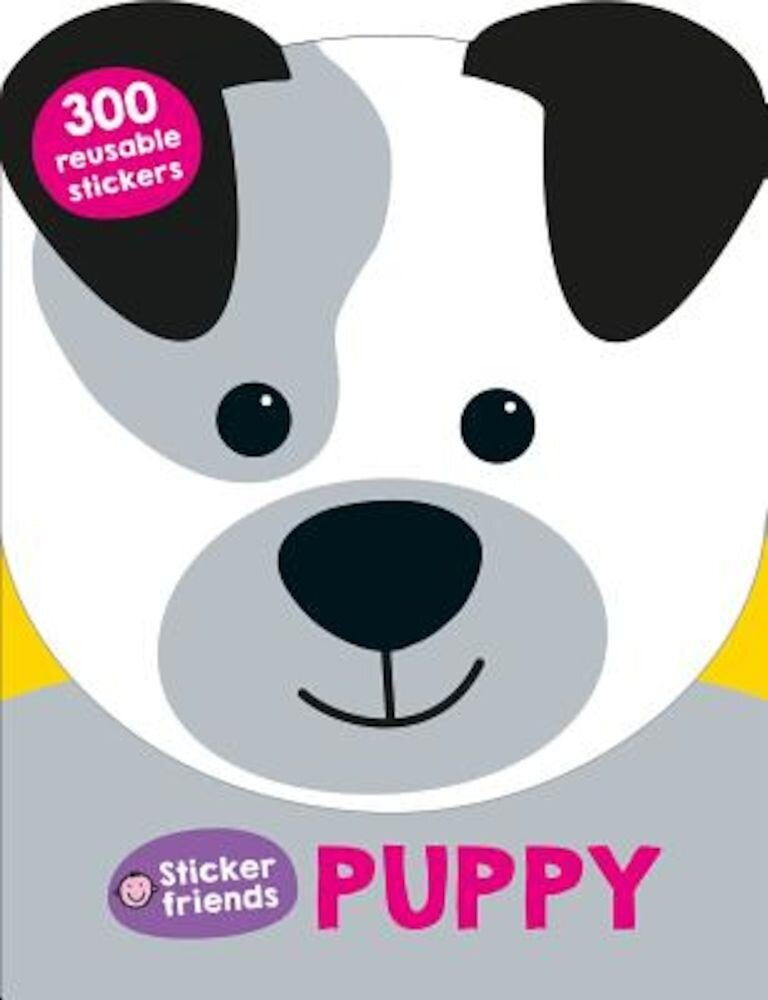 Sticker Friends: Puppy: 300 Reusable Stickers, Paperback