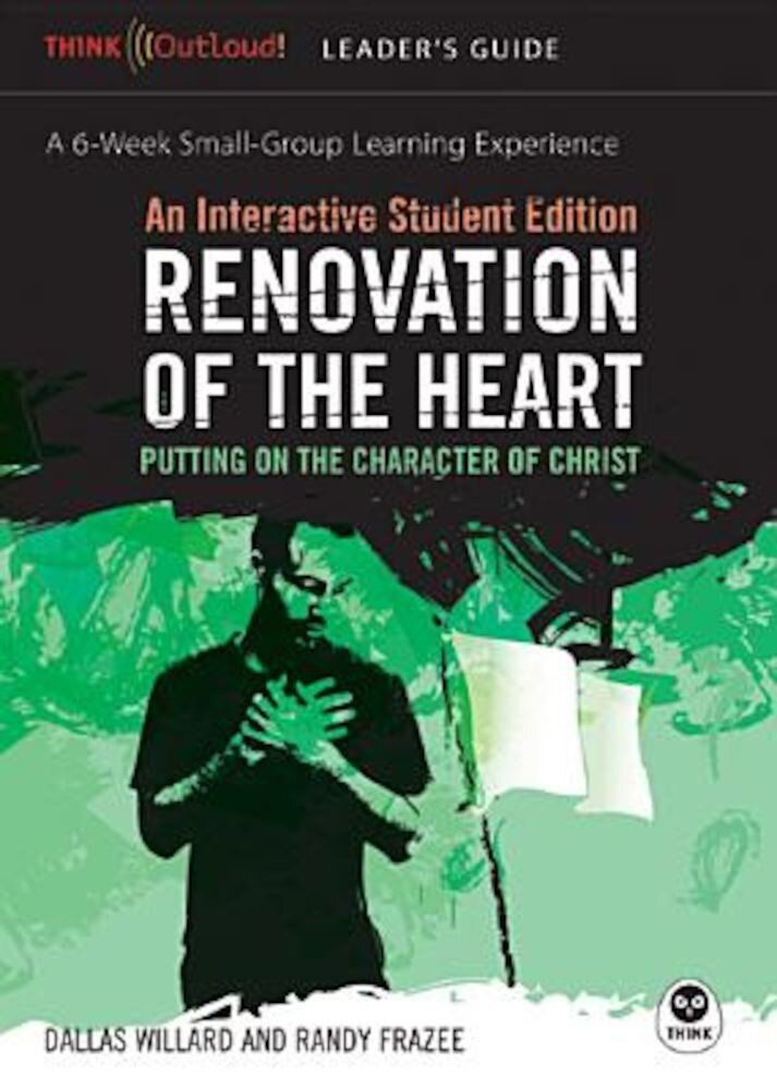 Renovation of the Heart Leader's Guide and Interactive Student Edition: Putting on the Character of Christ, Paperback