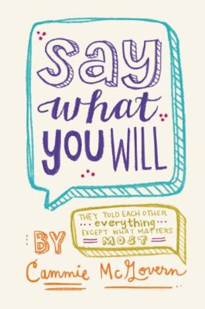 Say What You Will, Paperback