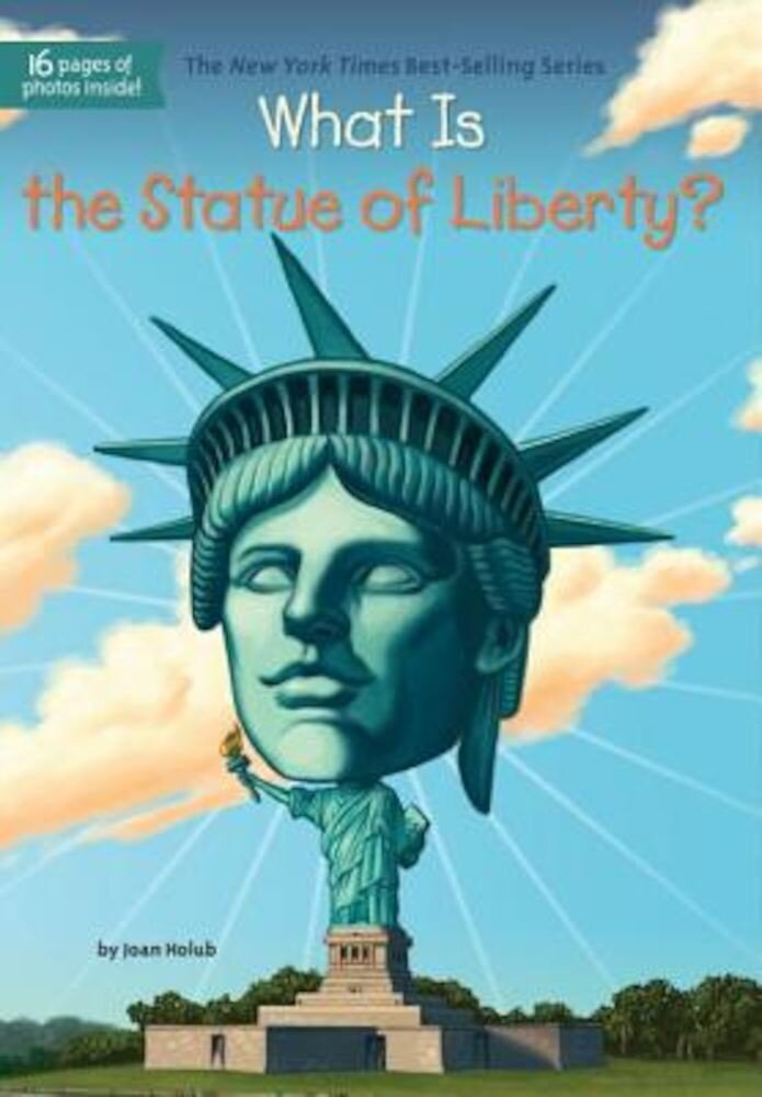 What Is the Statue of Liberty?, Paperback