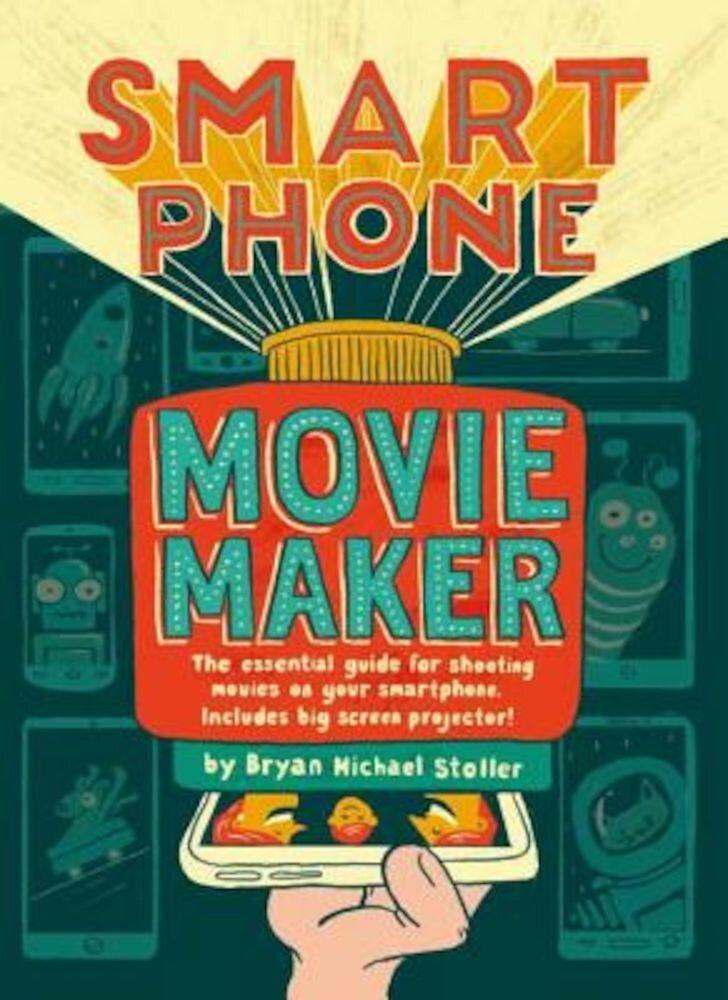 Smartphone Movie Maker, Paperback