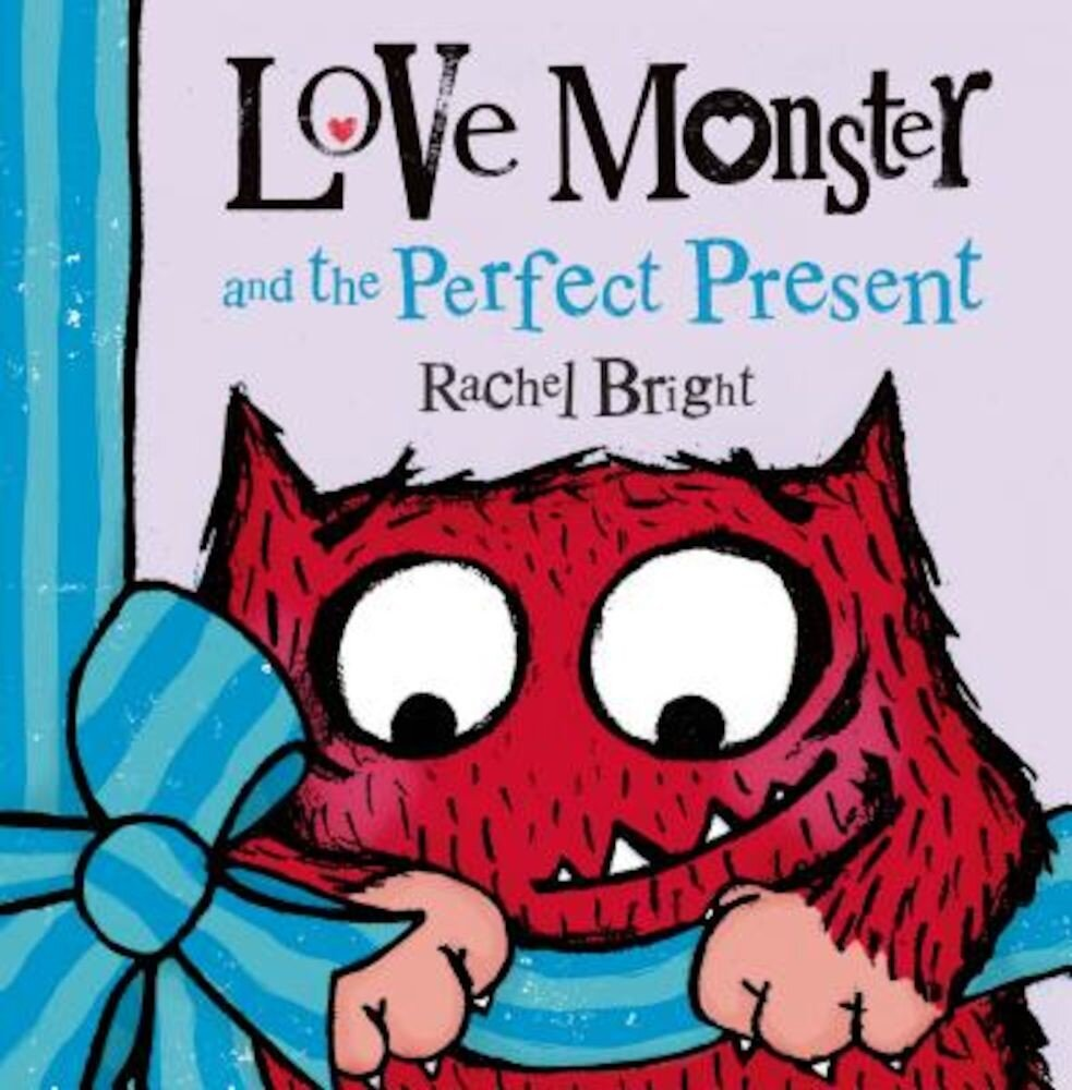 Love Monster and the Perfect Present, Hardcover