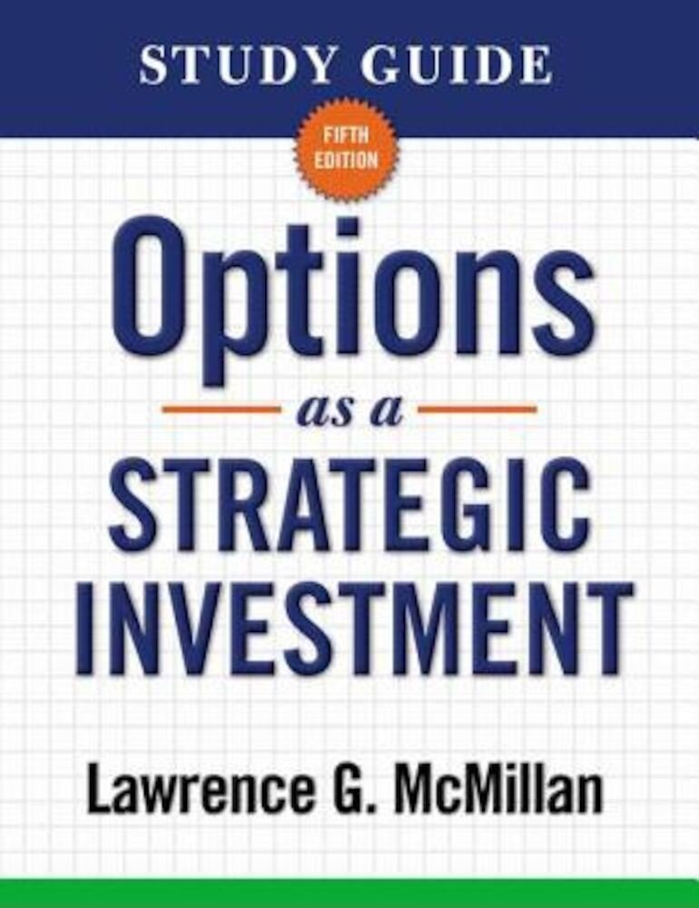Options as a Strategic Investment, Paperback