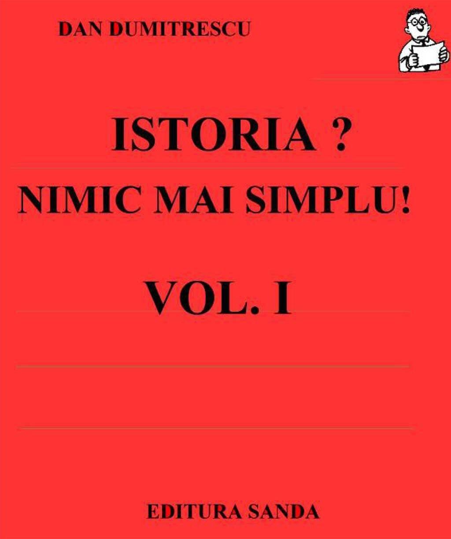 Istoria?... Nimic mai simplu! Vol. 1 - 222 de intrebari si raspunsuri (eBook)