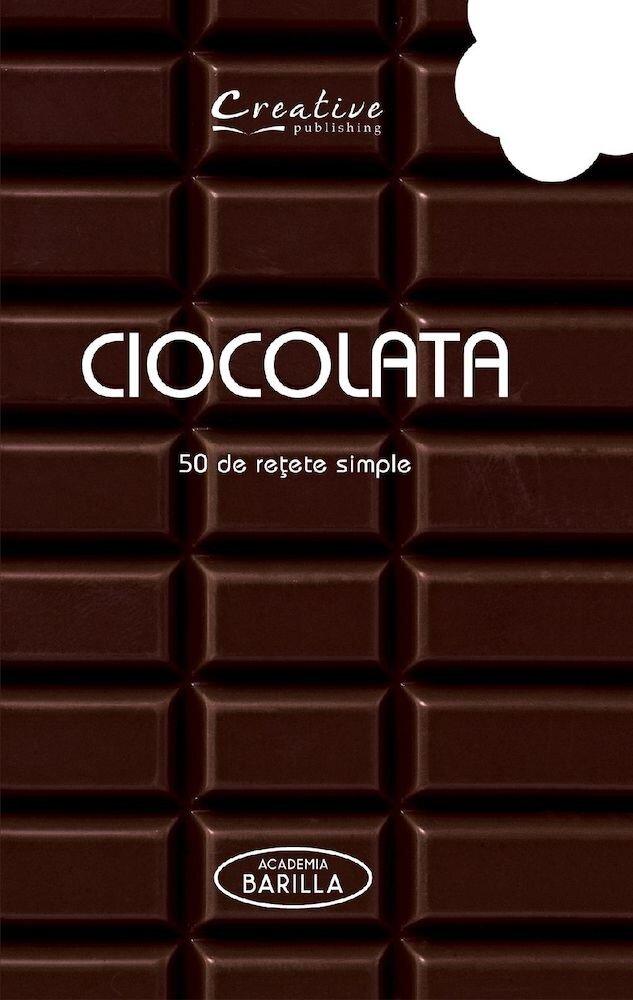 Ciocolata. 50 de retete simple