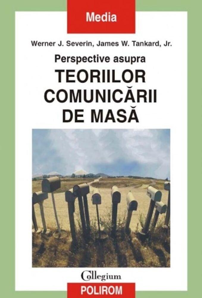 Perspective asupra teoriilor comunicarii de masa