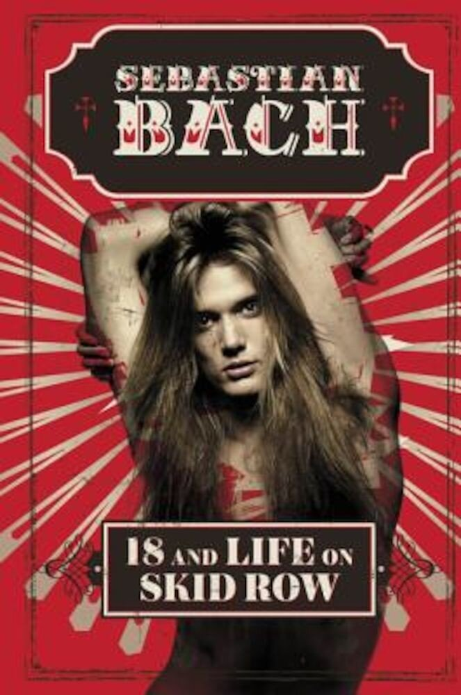 18 and Life on Skid Row, Hardcover