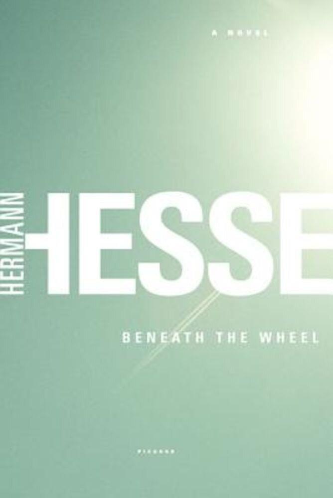 Beneath the Wheel, Paperback