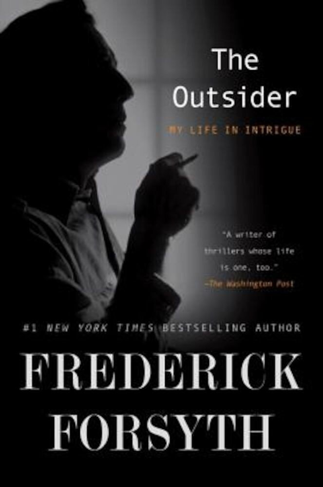 The Outsider: My Life in Intrigue, Paperback