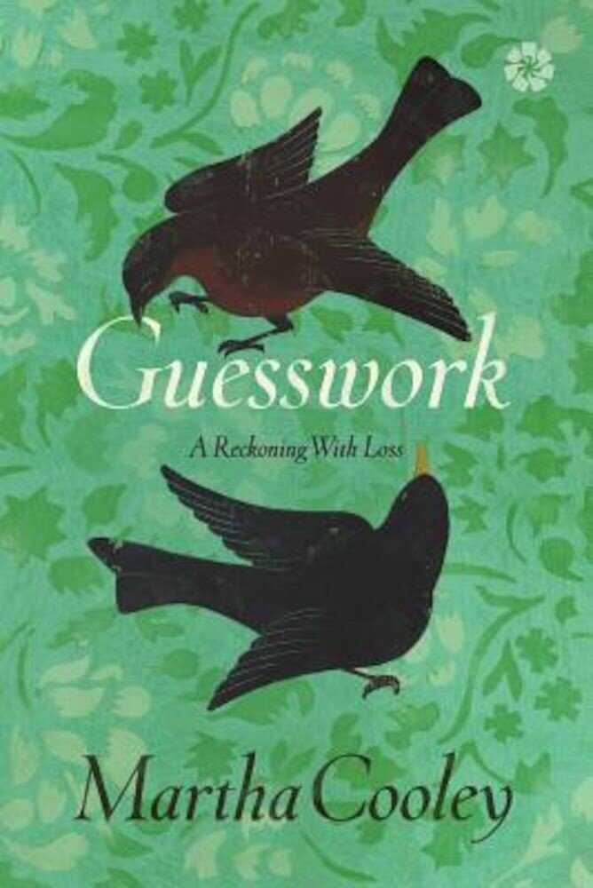 Guesswork: A Reckoning with Loss, Paperback