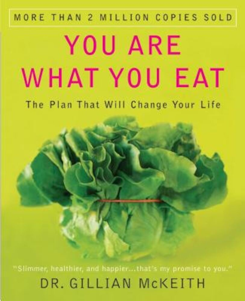 You Are What You Eat: The Plan That Will Change Your Life, Paperback