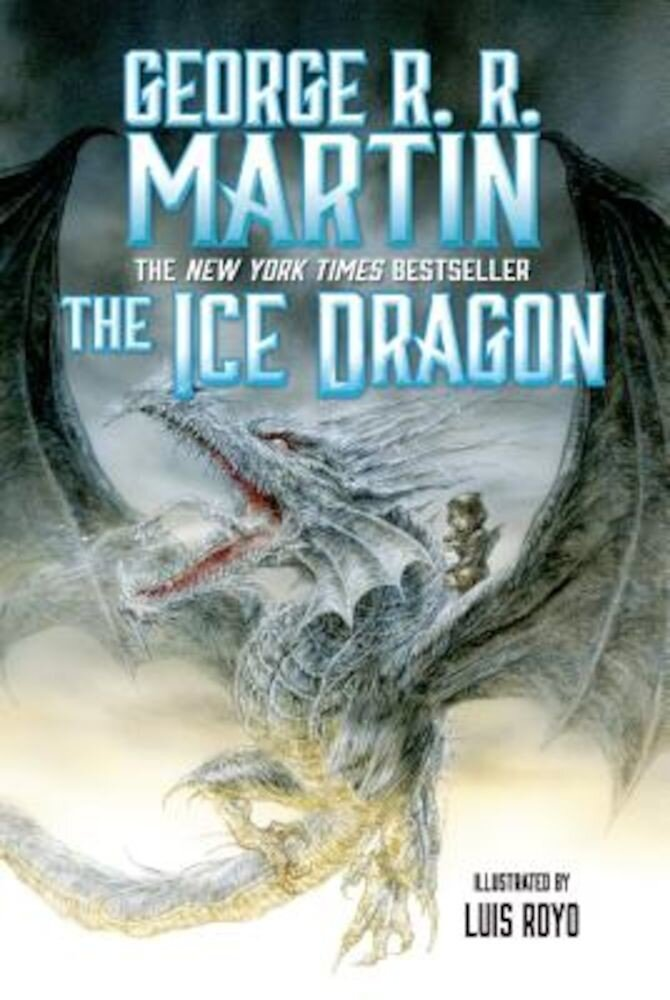 The Ice Dragon, Hardcover