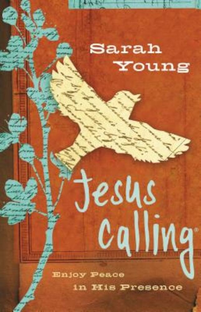 Jesus Calling: Enjoy Peace in His Presence, Hardcover