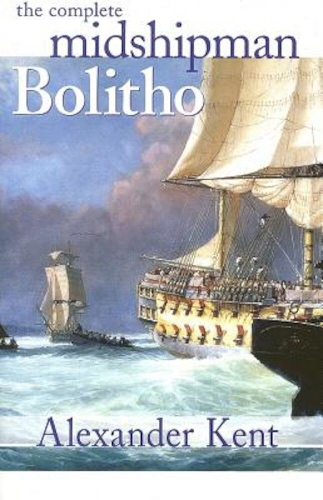 The Complete Midshipman Bolitho, Paperback