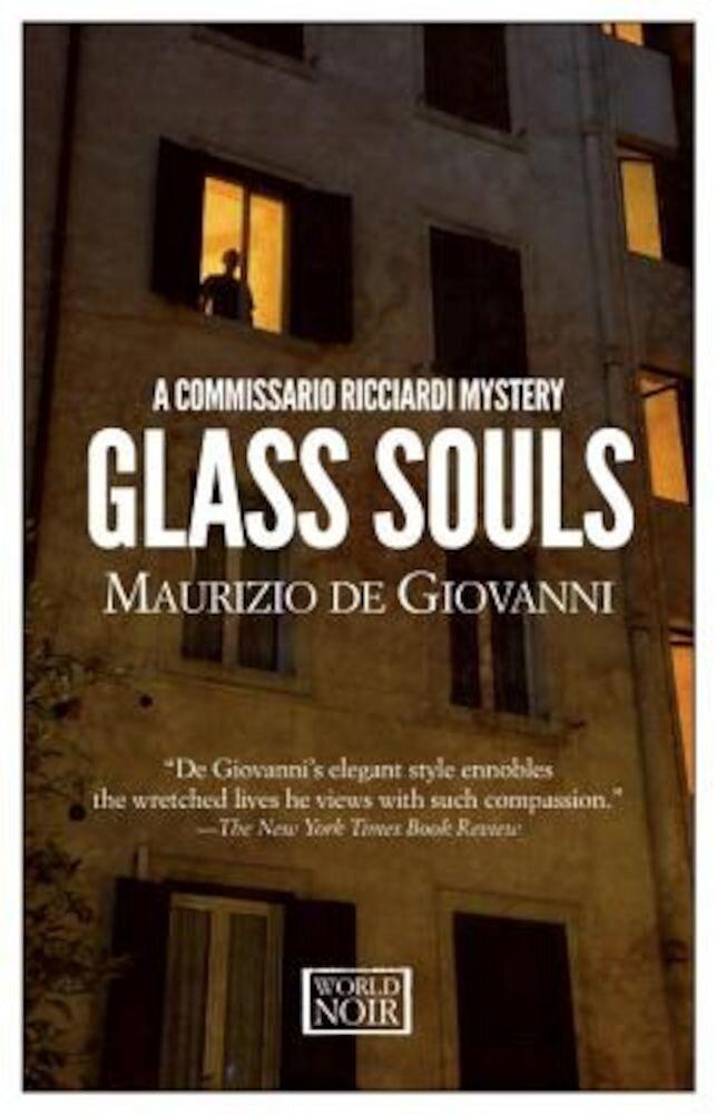 Glass Souls: A Commissario Ricciardi Mystery, Paperback